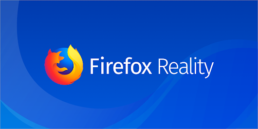 Mozilla Brings Firefox to Augmented and Virtual Reality – The Mozilla Blog