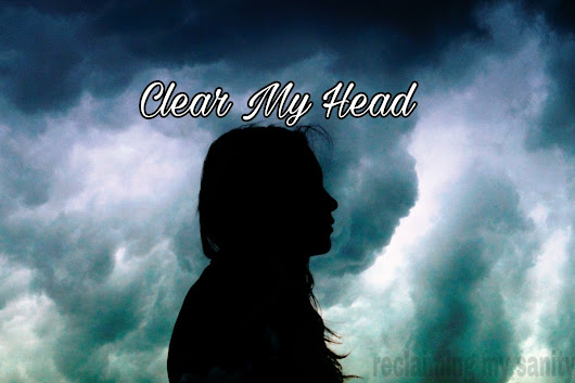 Clear My Head