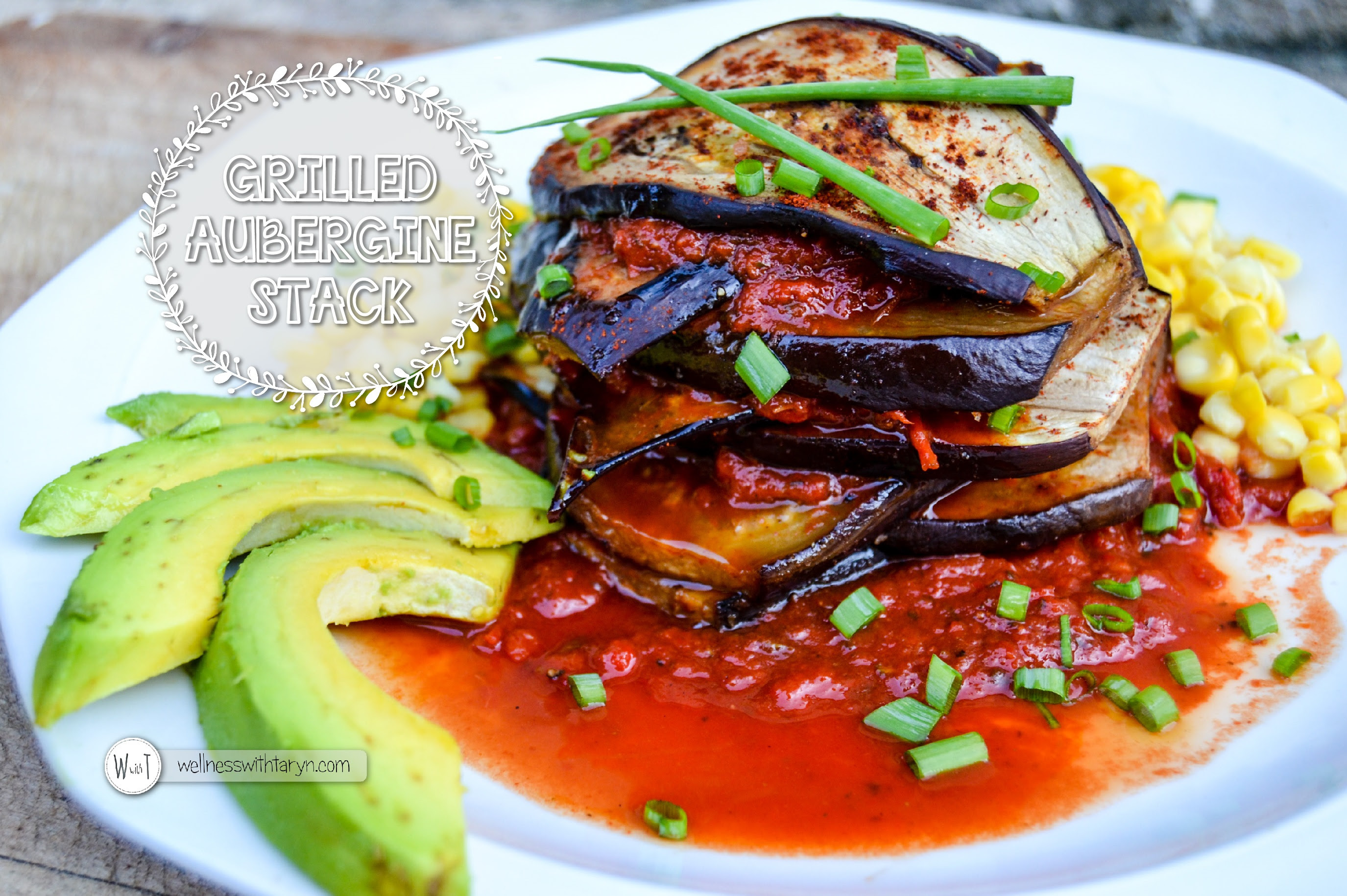 Grilled Aubergine Stack Wellness With Taryn