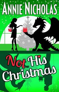 Not His Christmas by Annie Nicholas