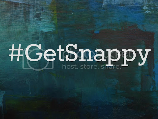 August [#GetSnappy]