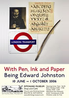 With Pen Ink & Paper: Being Edward Johnston
