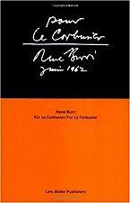Rene Burri for Le Corbusier