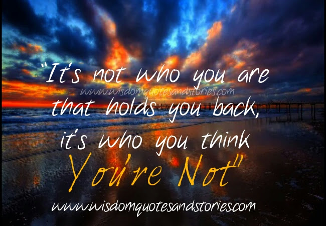 What Holds You Back Wisdom Quotes Stories