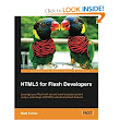 HTML5 for Flash Developers: Matt Fisher: 9781849693325: Amazon.com: Books