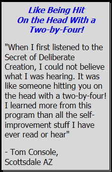 Testimonial for The Secret To Deliberate Creation