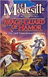 Mage-Guard of Hamor, by L.E. Modesitt, Jr.