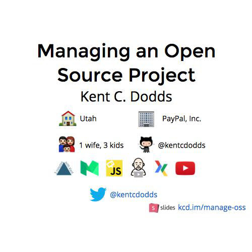 Managing an Open Source Project by Kent C. Dodds