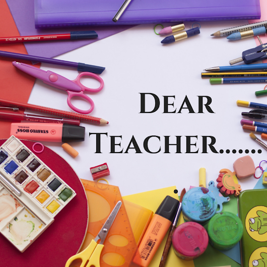 Dear Teacher, Sometimes You Need to Believe Without Seeing
