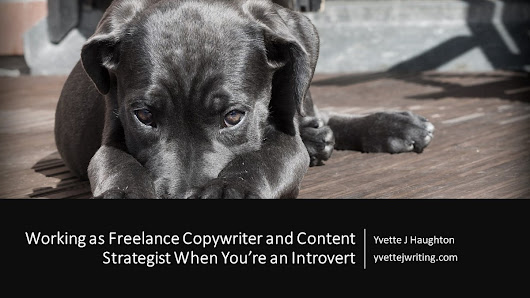 Working as Freelance Copywriter and Content Strategist When You're an Introvert