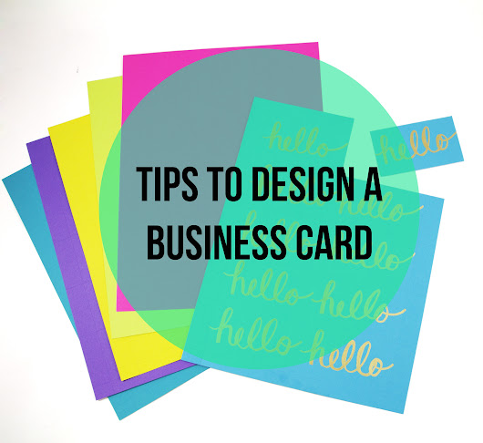 Tips to Design a Business Card