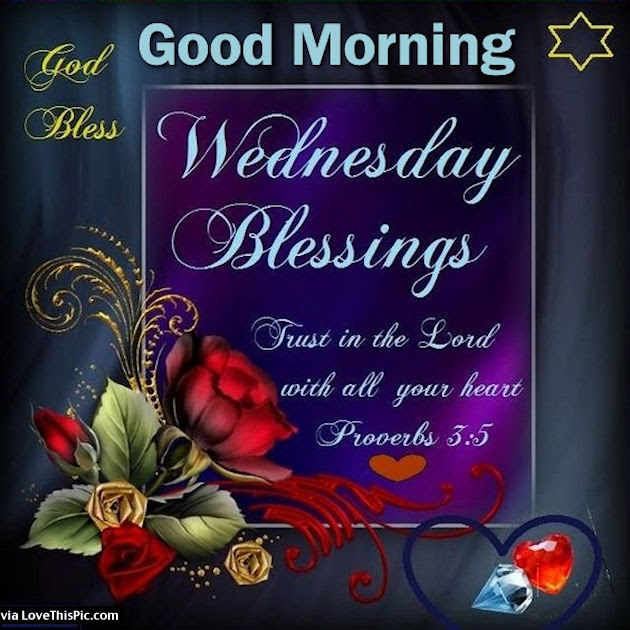 Good Morning Wednesday Blessings Trust In The Lord Pictures Photos