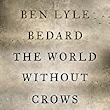 Spotlight: The World Without Crows