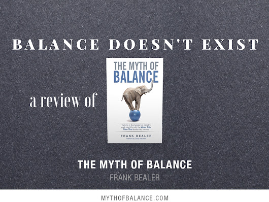 Myth of Balance : a review - PastorRonBrooks