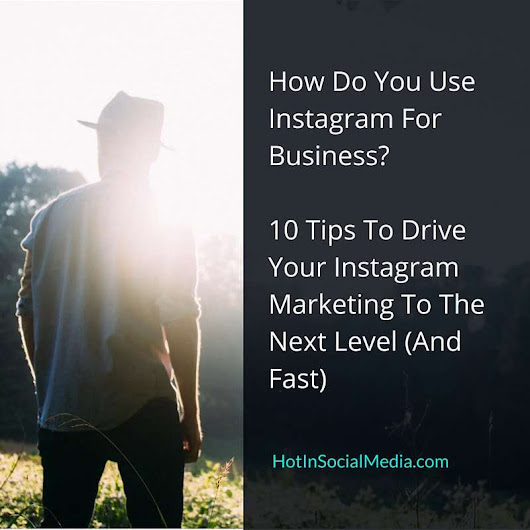 How Do You Use Instagram For Business?