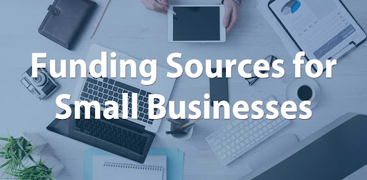 Funding Sources for Small Businesses - AccurateTax.com