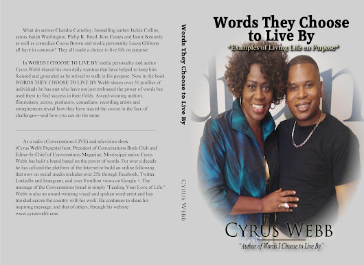 Cyrus Webb Announces New Book, WORDS THEY CHOOSE TO LIVE BY