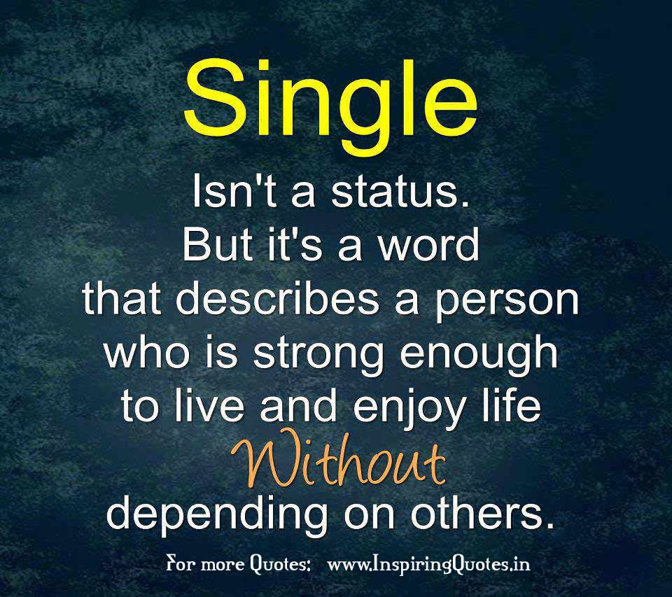 Quotes About Happy Single Life 16 Quotes