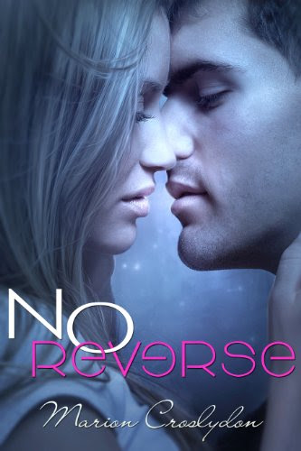No Reverse (Second Chances #1) by Marion Croslydon