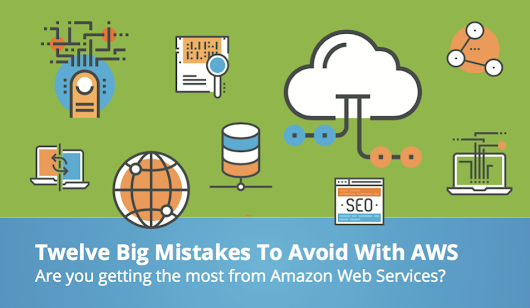 12 BIG Mistakes to Avoid with AWS