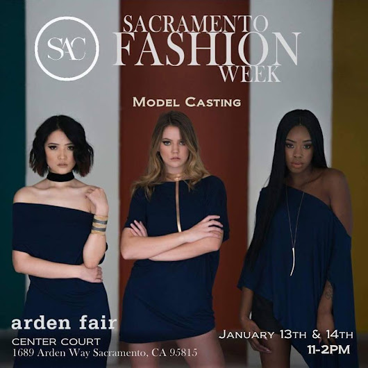 EVENT: Sacramento Fashion Week 2018 Model Casting Call is this Weekend! - Fashion Law | Fashion Lawyer | Fashion Law Speaker