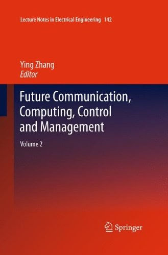 [PDF] Future Communication, Computing, Control and Management: Volume 2 Free Download