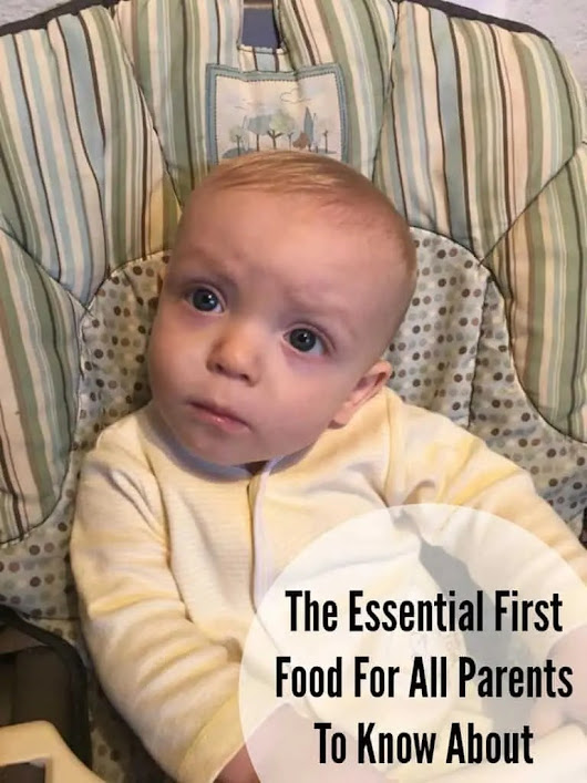 The Essential First Food For All Parents To Know About | Jenns Blah Blah Blog | Where The Sweet Stuff Is