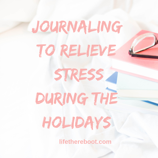 Journaling to Relieve Stress