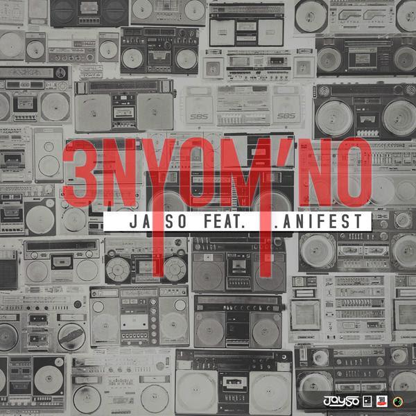 JaySo ft. M.anifest - 3NYOM'NO (prod. G-Mo)