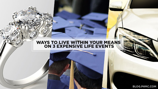 Ways to Live Within your Means on 3 Expensive Life Events