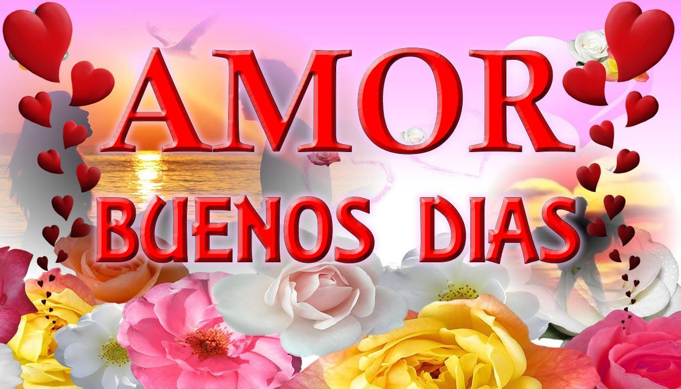 Imagenes De Buenos Dias Mi Amor Para Whatsapp