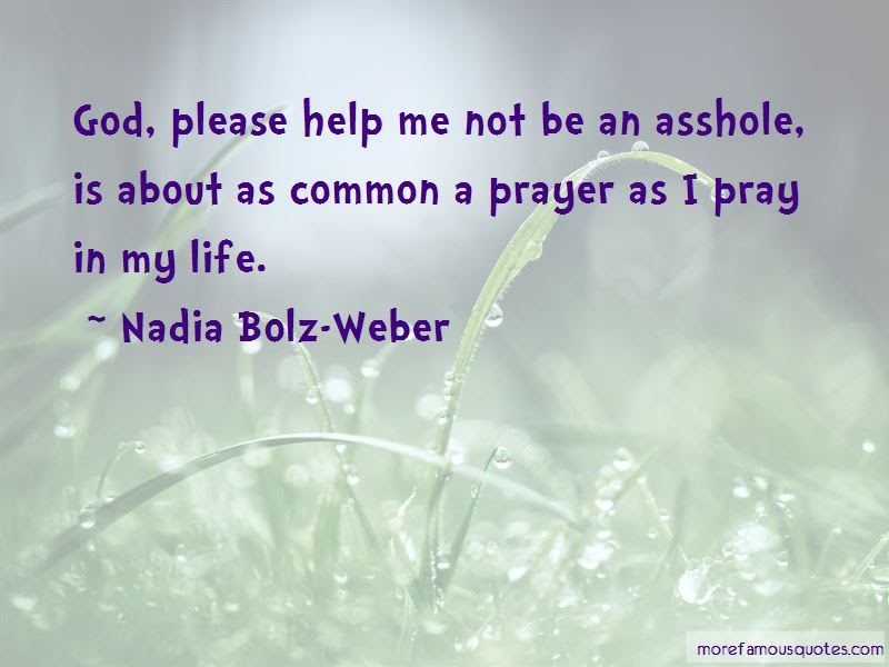 Quotes About God Please Help Me Top 44 God Please Help Me Quotes