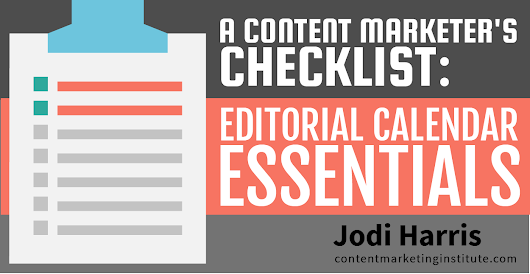 A Content Marketer's Checklist: Editorial Calendar Essentials