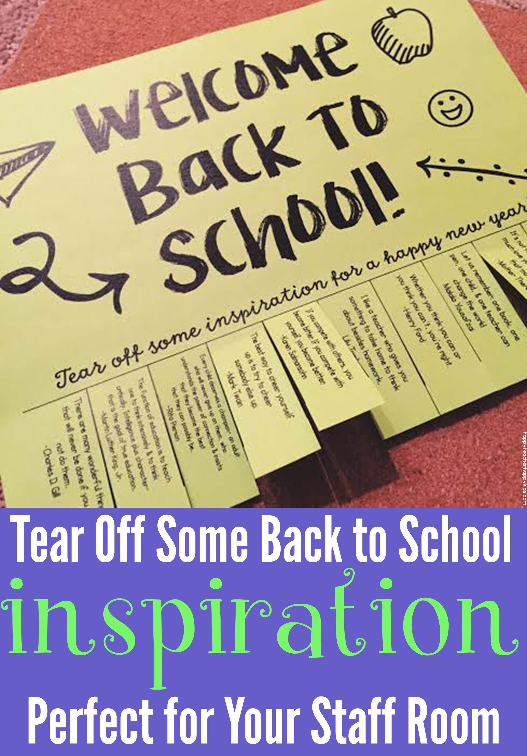 Tear Off Some Back To School Inspiration Happy Teacher Happy Kids