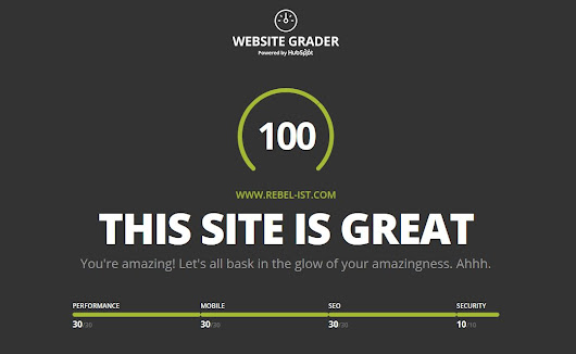 Rebel Internet Systems & Technologies Blog | How I scored 100 on HubSpot's Website Grader