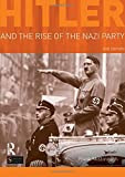 Hitler and the Rise of the Nazi Party (Seminar Studies)