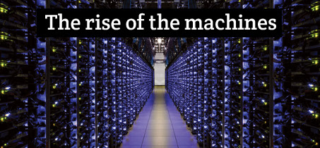 The Rise of the Machines
