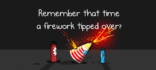 Remember that time a firework tipped over? - The Oatmeal