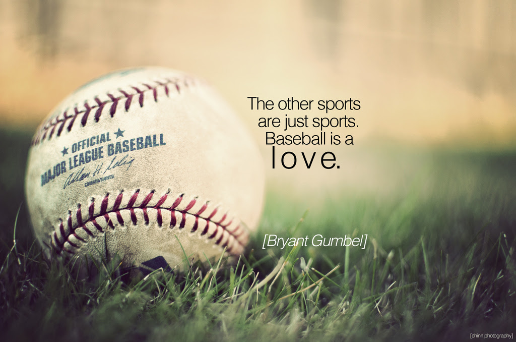 Quotes About Baseball 566 Quotes
