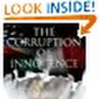 "Amazon.com:      Amazon Customer ""Sharing thoughts with contemplative authors and experienced researchers or imaginative poetic writers is magical.  Thanks Audible.""'s review of The Corruption of Innocence: A Journey for..."