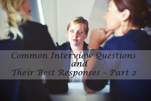 Common Interview Questions and Answers Part-2
