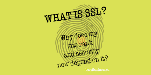 What Is SSL And Why Does My Website Rank And Security Now Depend On It? - Boost