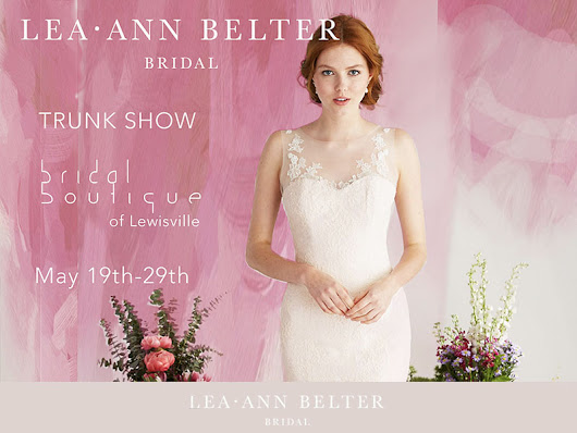 Dallas Wedding Dress Trunk Show | Bridal Boutique of Lewisville - Lea-Ann Belter Bridal / Astrid & Mercedes