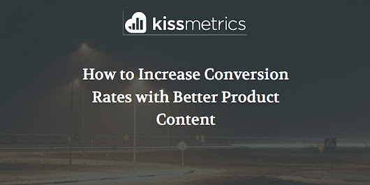 How to Increase Conversion Rates with Better Product Content