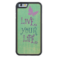 Live Your Life Quote Carved® Maple iPhone 6 Bumper