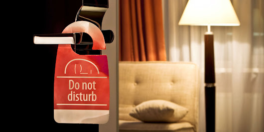 "Saying Goodbye to ""Do Not Disturb"" Signs"