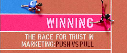 Push vs Pull Marketing - which is winning the race for trust? [Infographic]