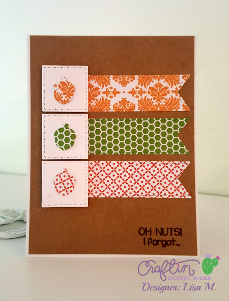 Oh Nuts! I Forgot.. | The Relativity of Paper | Papercrafting Projects, Tips and Tutorials
