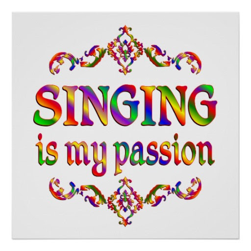 Quotes About Passion In Singing 41 Quotes