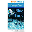Blue Lady: The Angelica Mason Series - Kindle edition by Stephany Tullis. Literature & Fiction Kindle eBooks @ Amazon.com.